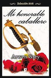 Reseña: Mi honorable caballero de Arwen Grey