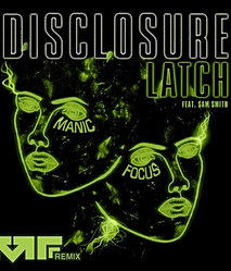 Disclosure / Sam Smith / Manic Focus