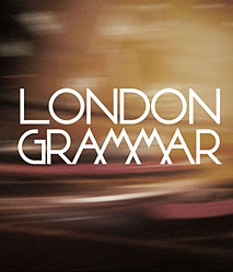 London Grammar / Chris Isaak