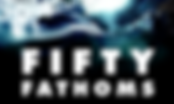 Logo Fifty Fathoms.png