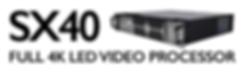 Tessera SX40 Full 4K LED Proceessor