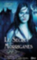 Le secret des Morriganes, éditions Dremland