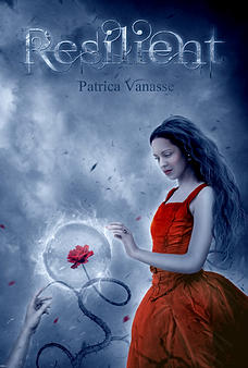 Resilient by Patricia Vanasse