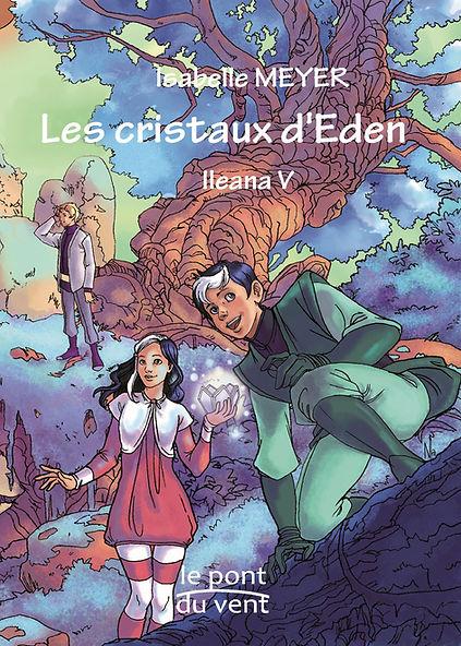 Les-cristaux-d-Eden-Ileana-tome-5.jpg
