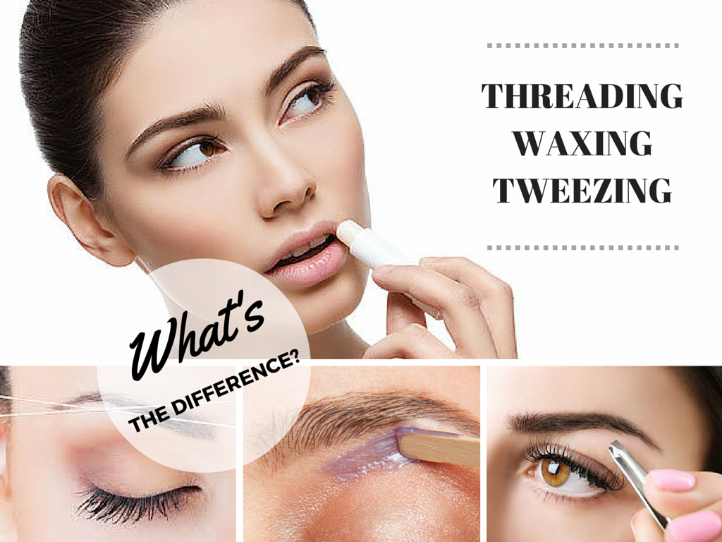 Threading Vs Waxing Everything You Need To Know Shaping Brows