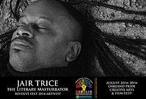 Jair Trice literary masturbator REVOLVE 2014 sqm website front page artivist fra