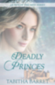 Deadly Princes - Queen of the Mist Book 1