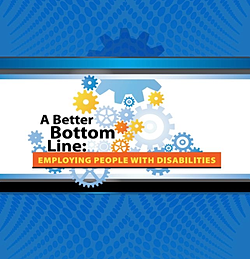 """PDF from NGA initiative """"A Better Bottom Line: Employing People with Disabilities"""""""
