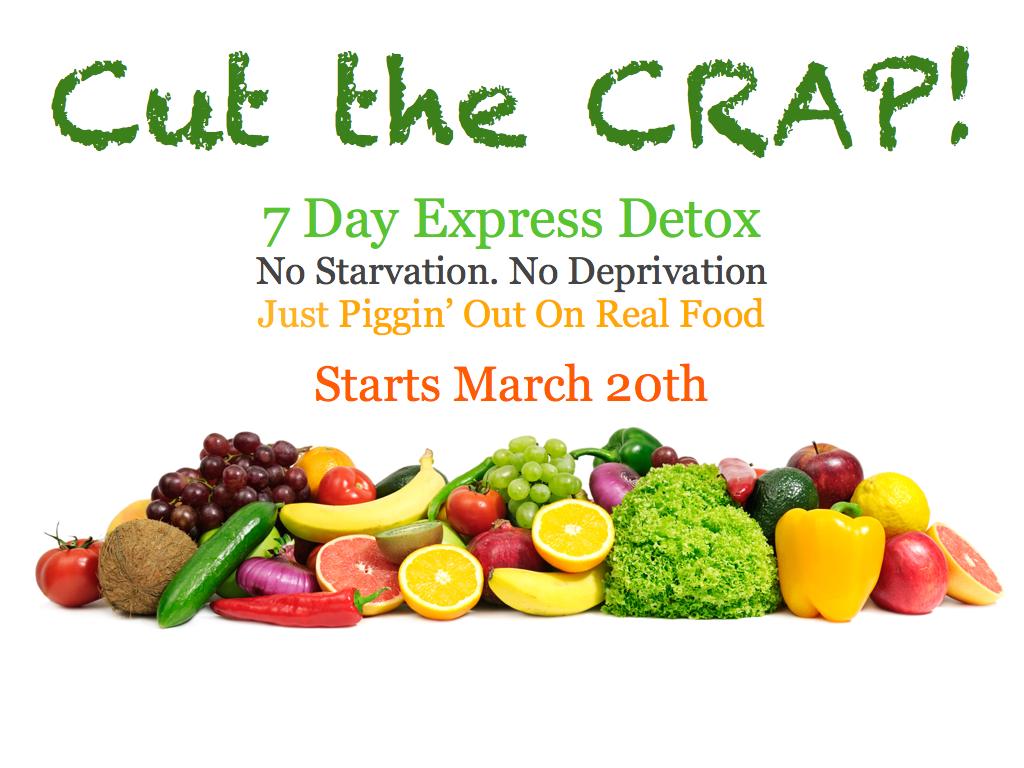CUT THE CRAP! 7 Day Express Detox | Core Conscious Living ...
