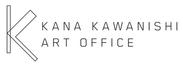KANA KAWANISHI ART OFFICE
