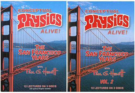 Conceptual Physics Alive The San Francisco Years with Paul G. Hewitt
