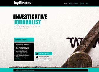 Journalist Template - Every journalist needs an online presence, and this sleek template is the perfect place to start. Post links to your articles and tell the story of your career. Design a professional online portfolio to promote your talents! Use the Blog page to keep your followers up to date on your latest activities.