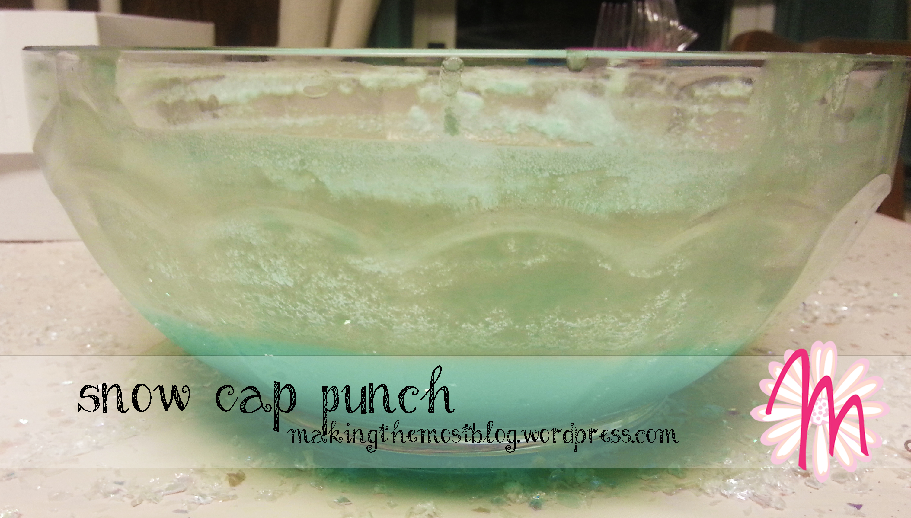 Snow Cap Punch | Disney Frozen Birthday | Making the Most Blog