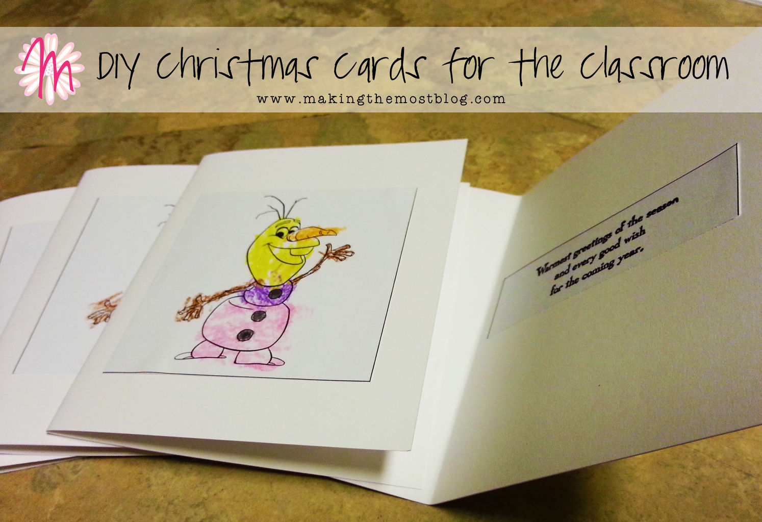 DIY Christmas Cards for the Classroom | Making the Most Blog