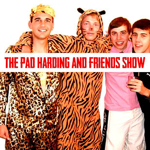 The Pad Harding and Friends Show