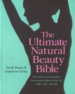 The Ultimate Natural Beauty Bible - cover - 2014.JPG