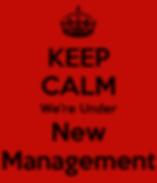 keep-calm-we-re-under-new-management-1.p