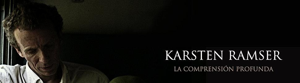 Karsten Ramser Comprensión Profunda