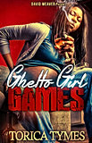 Ghetto Girl Games.