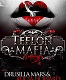 Teflon Mafia 2