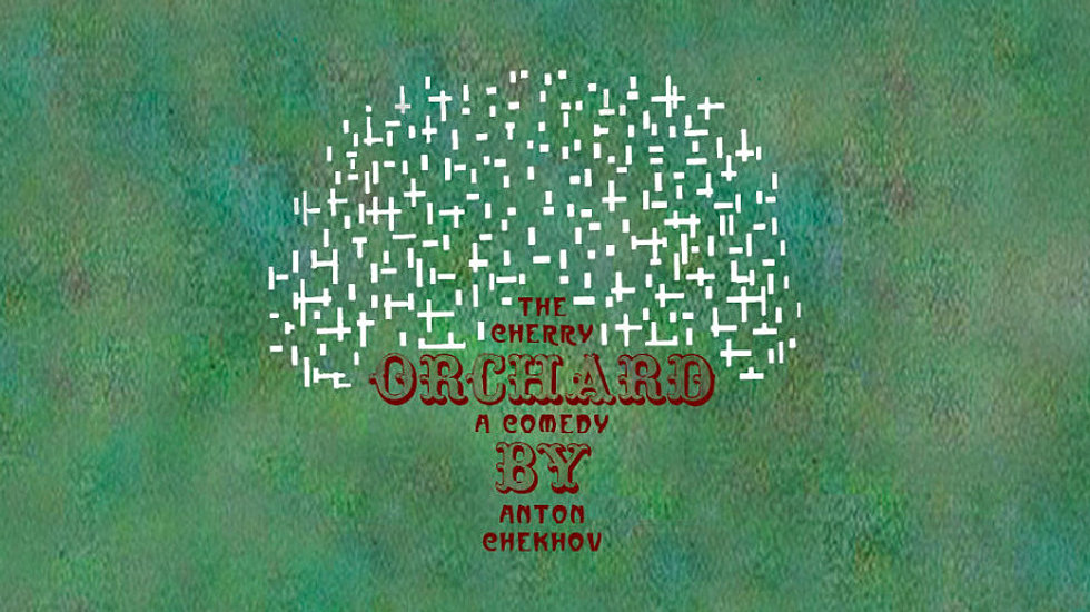 the themes of reality and illusion in anton chekhovs the cherry orchard Quizlet provides term:chekov = the cherry orchard activities illusion/reality quote anton chekhov russia dialogue.