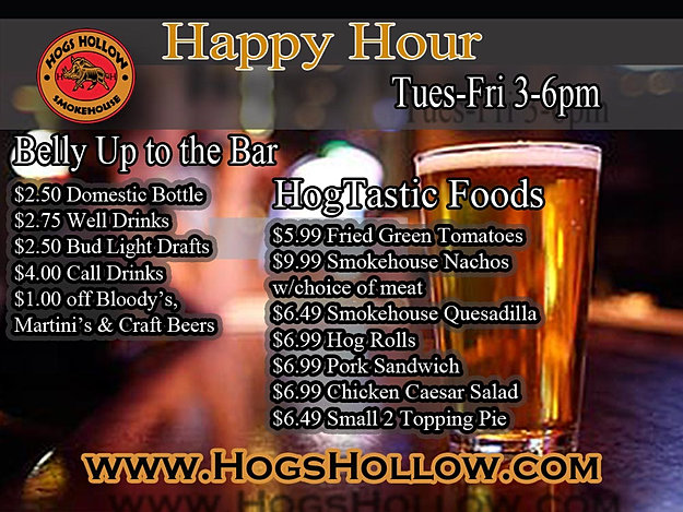 Hogs Hollow Happy Hour