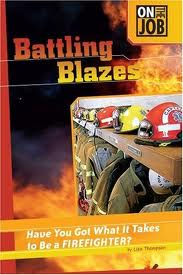 On the Job Battling Blazes