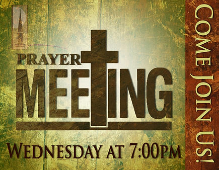 Prayer Meeting Wednesday at 7