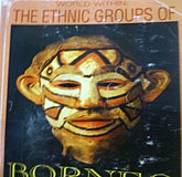 Appell. 1994. World Within: The ethnic Groups of Borneo (Victor