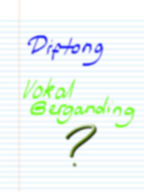What Is Diftong And Vokal Berganding