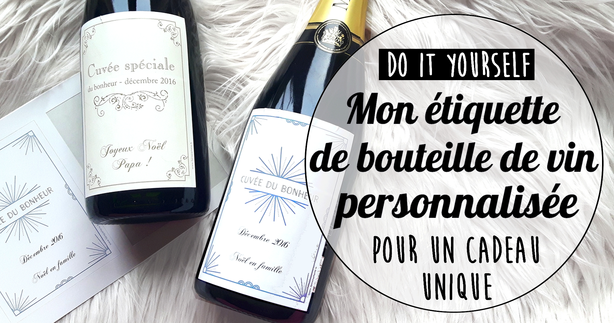 Extrêmement DIY : mon étiquette de bouteille de vin personnalisée | My sweet  KC39