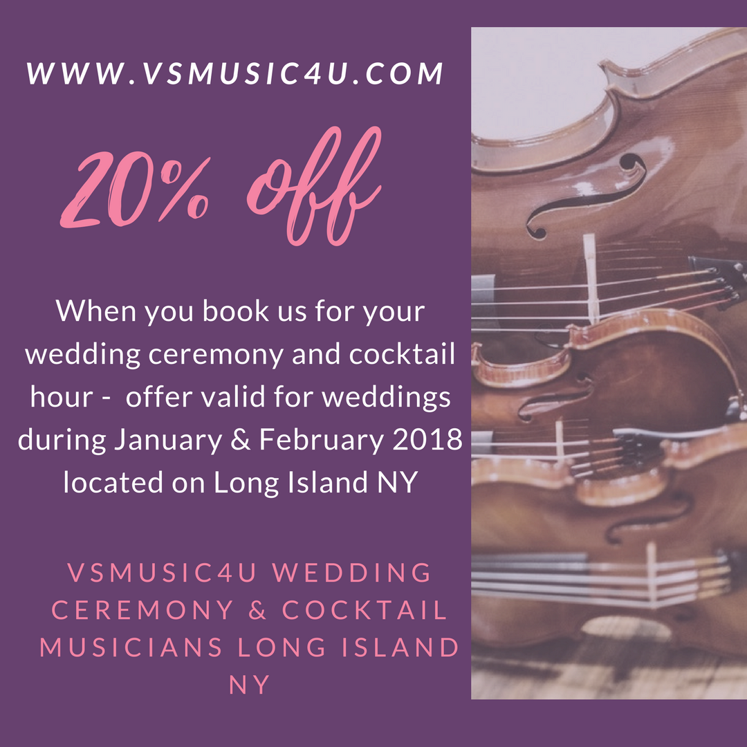 SPECIAL HOLIDAY MUSIC OFFER BOOK VSMUSIC4U MUSICIANS ENSEMBLES FOR YOUR WEDDING CEREMONY AND COCKTAIL HOUR TAKE 20 OFF VALID WEDDINGS