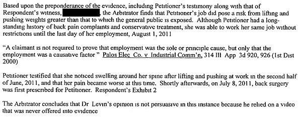 although petitioner had a longstanding history of back pain complaints and conservative treatment, she was able to work her same job without restrictions until the last day of her employment, August 1, 2011.