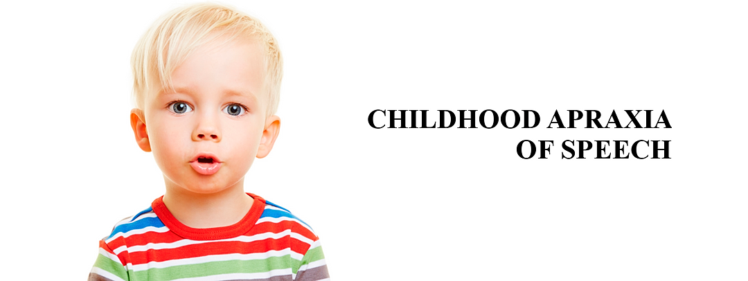 childhood apraxia of speech Childhood apraxia of speech (cas) is a motor speech disorder children with cas have problems saying sounds, syllables, and words this is not because of muscle weakness or paralysis rather, the brain has problems planning to move the body parts (lips, jaw, tongue) needed for speech.