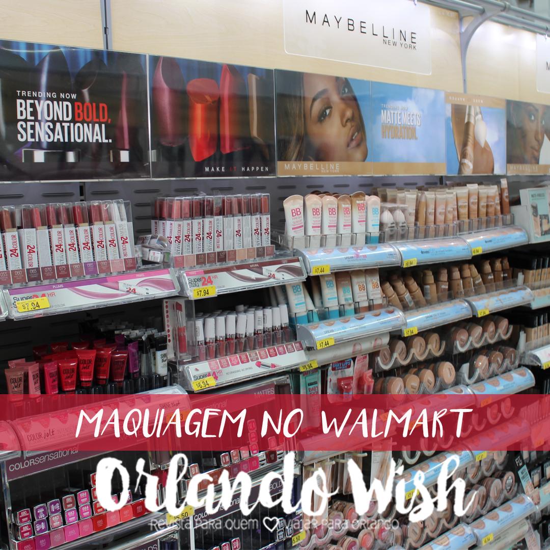 Maquiagem no Walmart Orlando   Orlando Wish   Revista de Viagem sobre  Orlando 9f301342a4