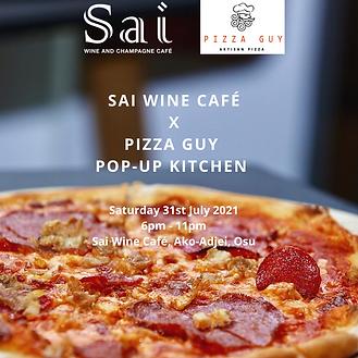 Sai wine café x Pizza guy pop-up kitchen
