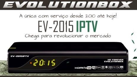 Resultado de imagem para EVOLUTIONBOX EV-2015 IPTV