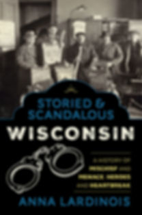 Storied & Scandalous Wisconsin (1).jpg