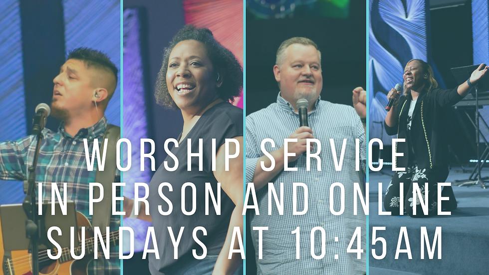 Worship Service: In-person & Onlline Sundays at 10:45 AM