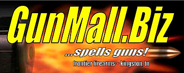 GunMall.Biz on-line gun store by Frontier Firearms, Kingston TN
