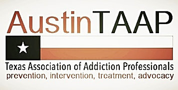 AustinTAAP Texas Association of Addiction Professionals Austin Chapter