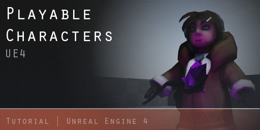 Tutorial creating playable characters in ue4 part 2 trent rogan tutorial creating playable characters in ue4 part 2 trent rogan 3d artist malvernweather Choice Image