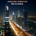 Mister Fortyn Hot in Dubai