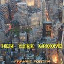 Frankie Fortyn New York Groove