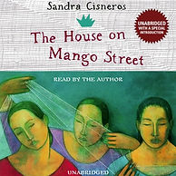 Literary Analysis Essay- House On Mango Street