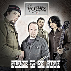The Voters - Blame It On Bush