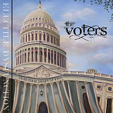 The Voters - Electile Dysfunction