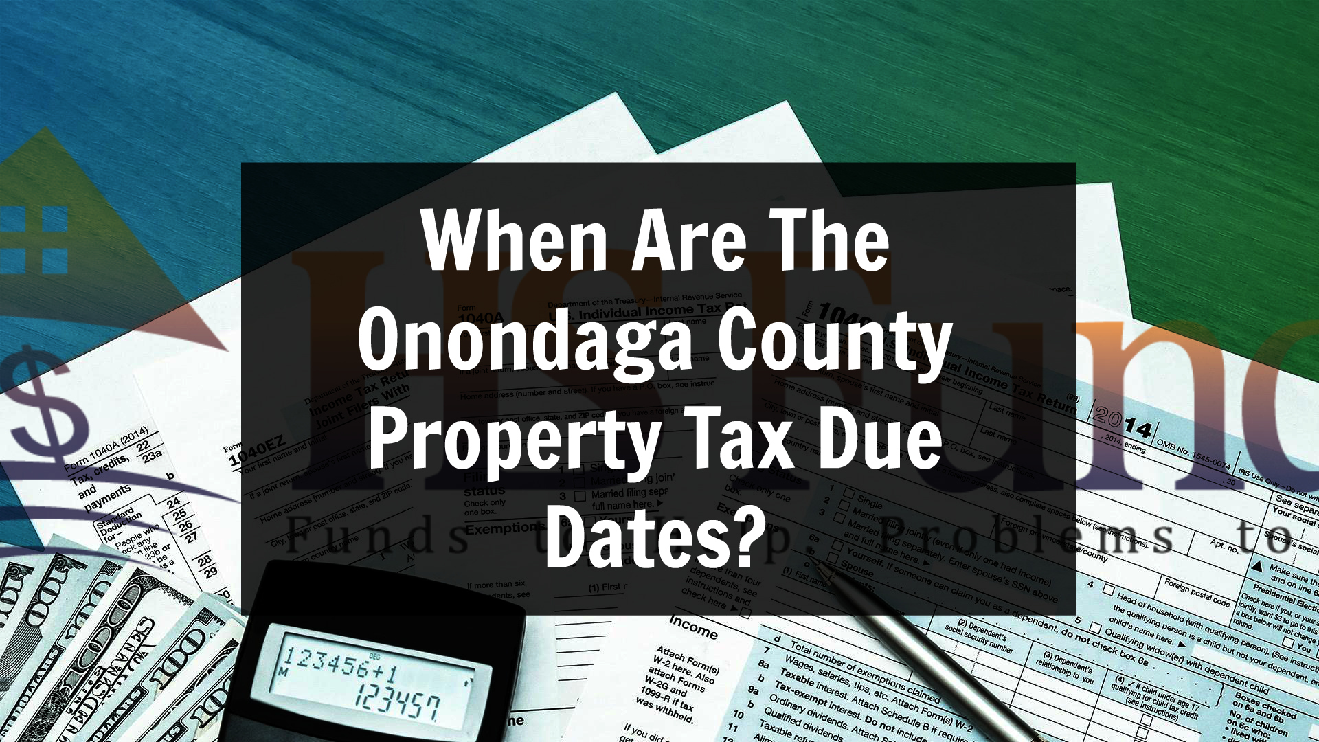 When are the onondaga county property tax due dates we buy houses when are the onondaga county property tax due dates we buy houses syracuse ny cash for homes hs property funds falaconquin