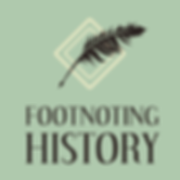 Footnoting History Podcast Logo