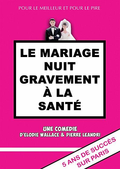 le mariage nuit gravement a la sante - Le Mariage Nuit Gravement A La Sante